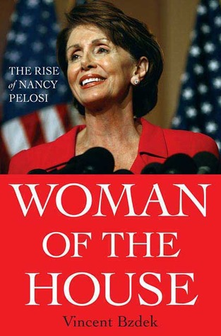 woman-of-the-house-the-rise-of-nancy-pelosi