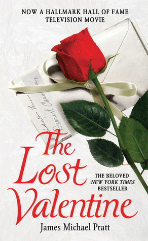 The Lost Valentine by James Michael Pratt