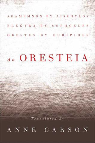 An Oresteia by Aeschylus