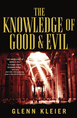 The Knowledge of Good & Evil by Glenn Kleier