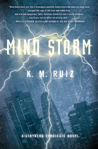 Mind Storm by K.M. Ruiz