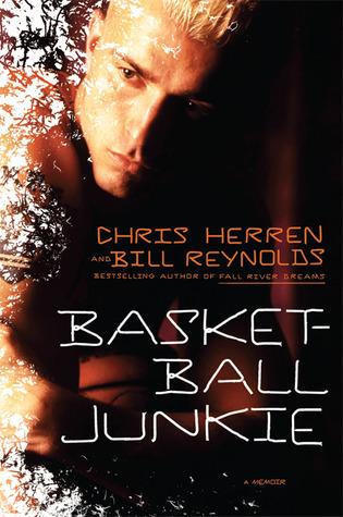 Basketball Junkie by Chris Herren