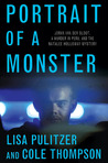 Portrait of a Monster: Joran van der Sloot, a Murder in Peru, and the Natalee Holloway Mystery