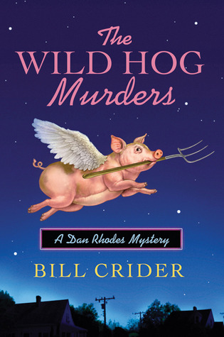 The Wild Hog Murders (Sheriff Dan Rhodes #18)