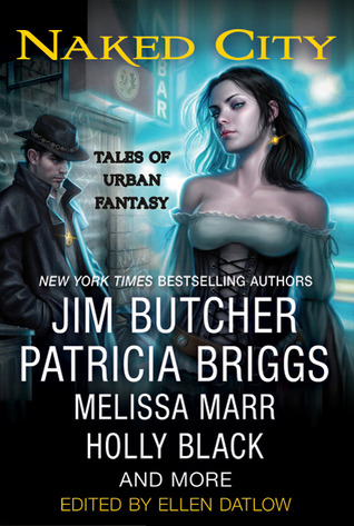 Naked City: Tales of Urban Fantasy                  (The Dresden Files #10.7)