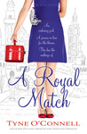 A Royal Match by Tyne O'Connell
