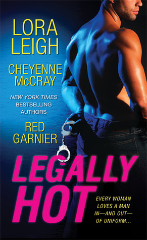 Book Review: Lora Leigh's Legally Hot