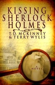 Kissing Sherlock Holmes by T.D. McKinney