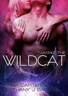 Taming the Wildcat (Sargosian Chronicles, #1)