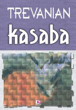 Kasaba by Trevanian
