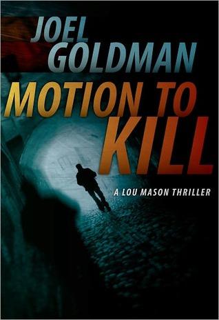 Motion To Kill (Lou Mason, Mystery #1)