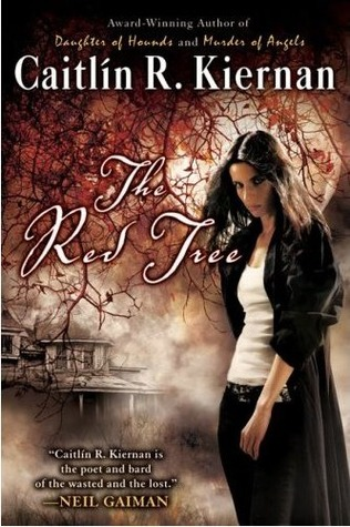 The Red Tree by Caitlín R. Kiernan