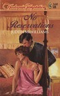 No Reservations (Harlequin Temptation, No 260)
