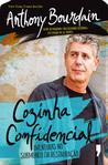 Cozinha Confidencial by Anthony Bourdain