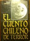 El Cuento Chileno de Terror by Poli Delano