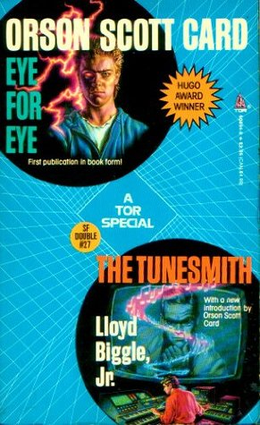Eye for Eye/The Tunesmith (Science Fiction Double, #27)