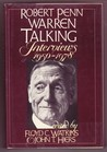 Robert Penn Warren Talking: Interviews 1950-1978