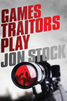 Games Traitors Play (Legoland Trilogy #2)