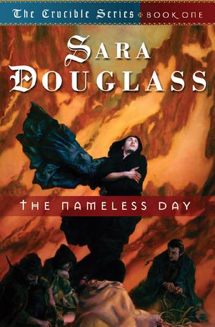 The Nameless Day by Sara Douglass