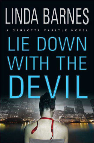 Lie Down with the Devil (A Carlotta Carlyle Mystery #12)