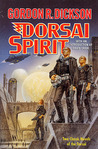 Dorsai Spirit: Dorsai!/The Spirit of Dorsai (Childe Cycle, #1, 5)
