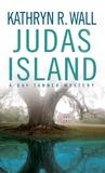 Judas Island (Bay Tanner, #4)