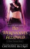 No Werewolves Allowed (Night Tracker, #2)