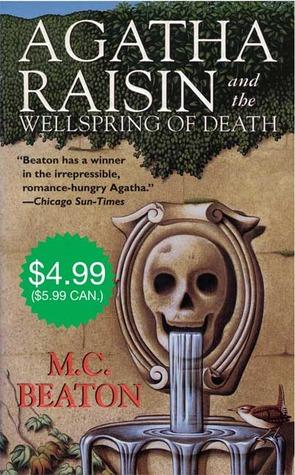 Agatha Raisin and the Wellspring of Death by M.C. Beaton