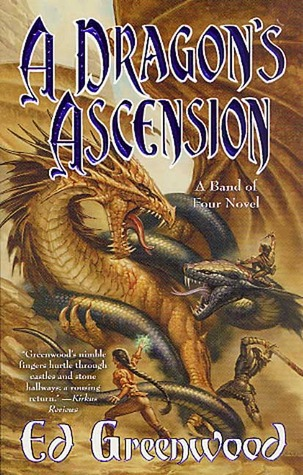 A Dragon's Ascension (Band of Four, #3)