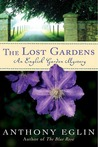The Lost Gardens (English Garden Mystery #2)