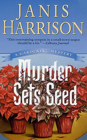 Murder Sets Seed(Bretta Solomon 2)