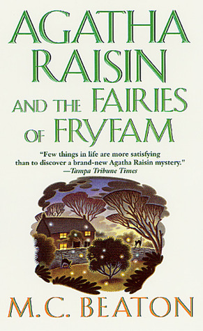Agatha Raisin and the Fairies of Fryfam (Agatha Raisin, #10)