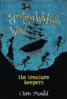 The Treasure Keepers (Something Wickedly Weird, #6)