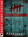 Countdown (Newsflesh Trilogy, #0.25)