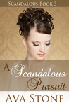 A Scandalous Pursuit (Scandalous, #3)