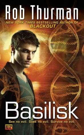 Basilisk by Rob Thurman