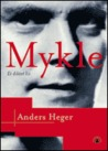 Mykle: Et diktet liv