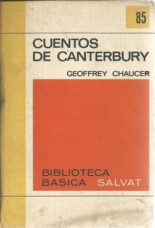 Cuentos de Canterbury (Biblioteca Básica Salvat, #85)
