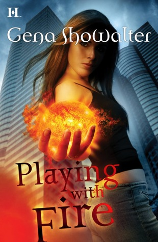 Playing with Fire (Tales of an Extraordinary Girl, #1)