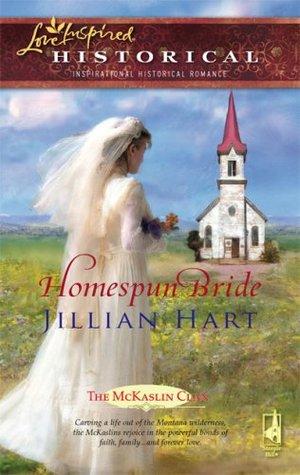 Homespun Bride by Jillian Hart