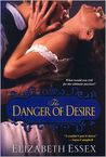 The Danger of Desire (Dartmouth Brides #3)