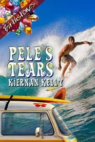 Pele's Tears by Kiernan Kelly