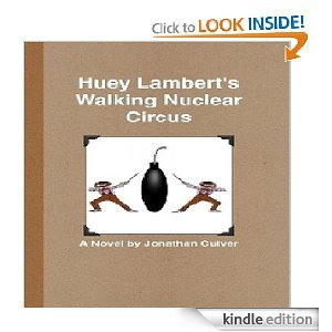 Huey Lambert's Walking Nuclear Circus