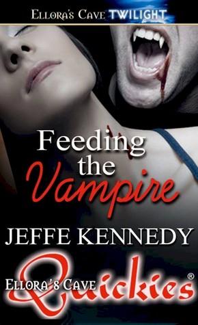 Feeding the Vampire by Jeffe Kennedy