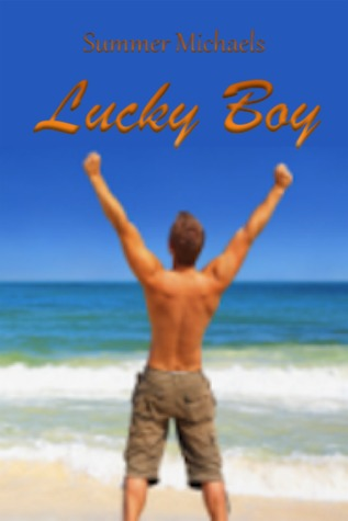 Lucky Boy by Summer Michaels