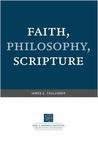 Faith, Philosophy, Scripture