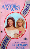 Anything to Win (Dream Girls, #1)