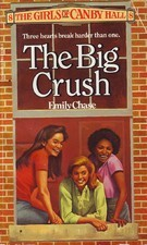 The Big Crush by Emily Chase