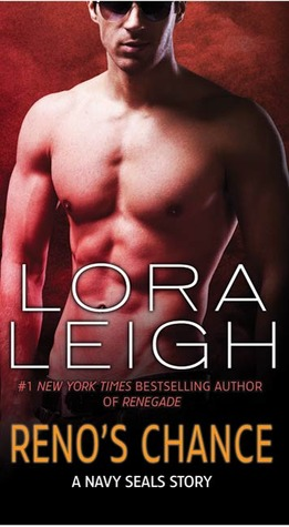 Reno's Chance by Lora Leigh