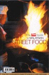 The Star Guide To Malaysian Street Food by Julie Wong